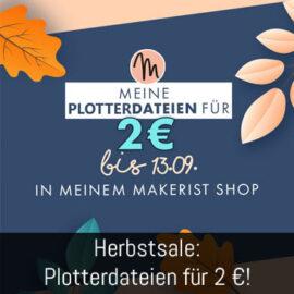 Makerist Herbstsale: Plotterdateien für 2 €!