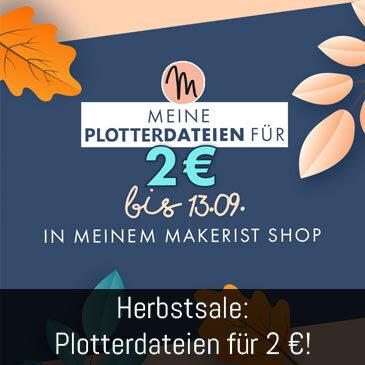 Herbstsale: Meine Plotterdateien für 2 €
