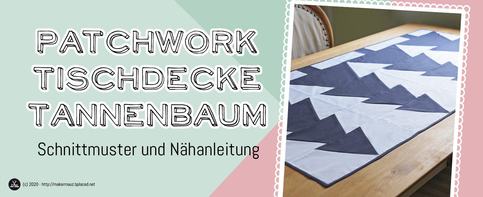 Patchwork Tischdecke Tannenbaum
