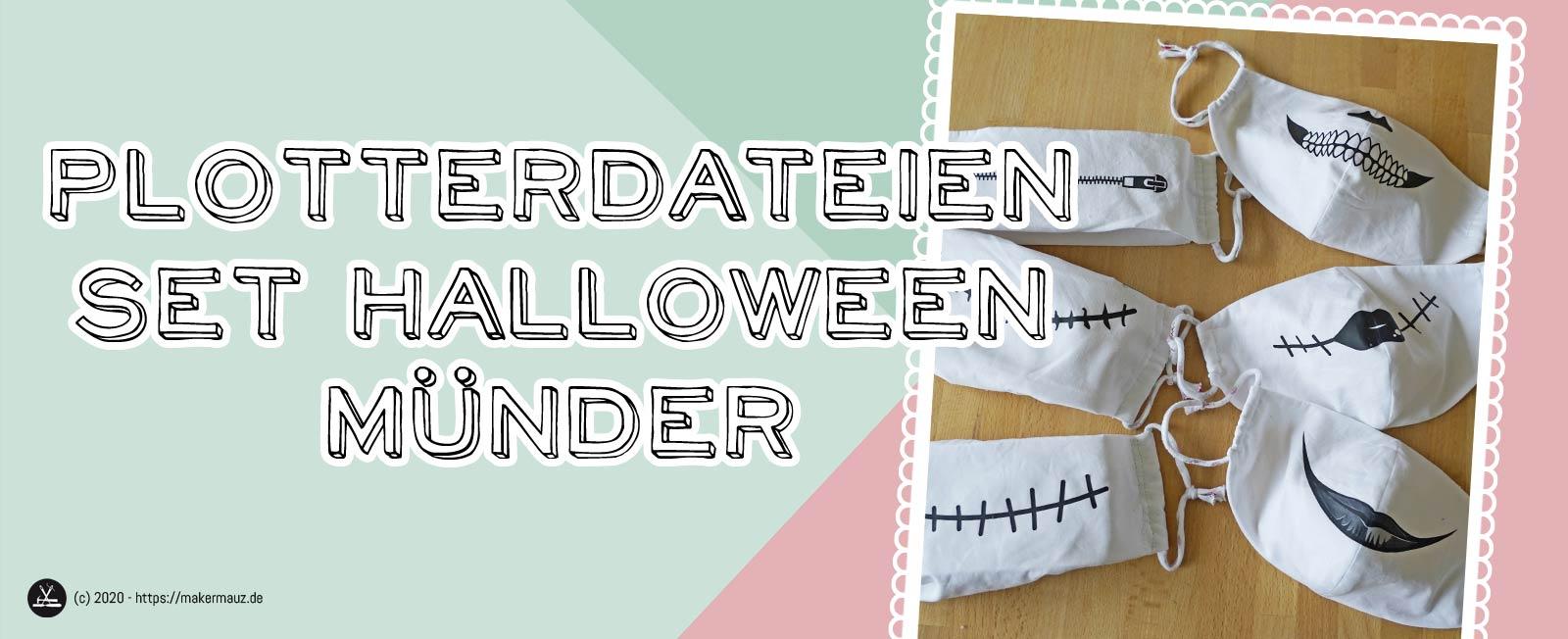 Plottdatei Halloween Münder Set