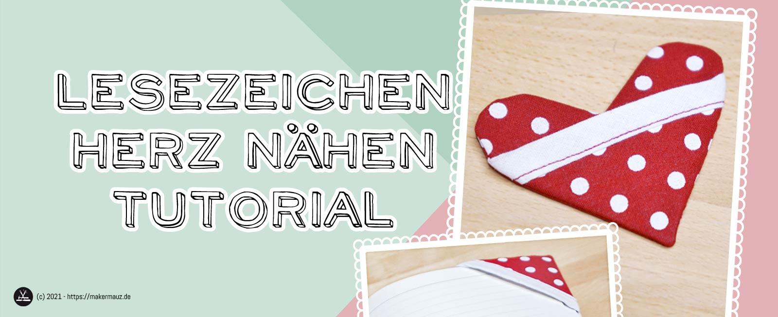 Lesezeichen Herz nähen - Valentinstagsgeschenk Tutorial