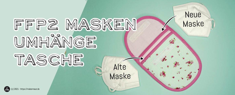 Umhängetasche / Gürteltasche / FFP2 Masken Tasche nähen DIY