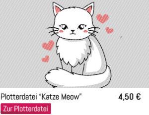 Plotterdatei süße Mietze Katze Meow