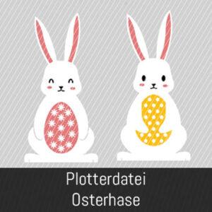 Plotten für Ostern - Osterhasen Plotterdatei