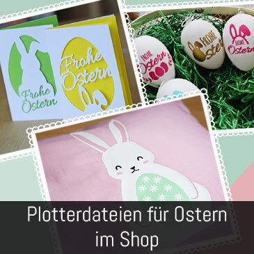 Neu im Shop: Plotterdateien für Ostern