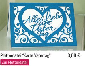 Plotterdatei Karte Vatertag / Geschenkidee