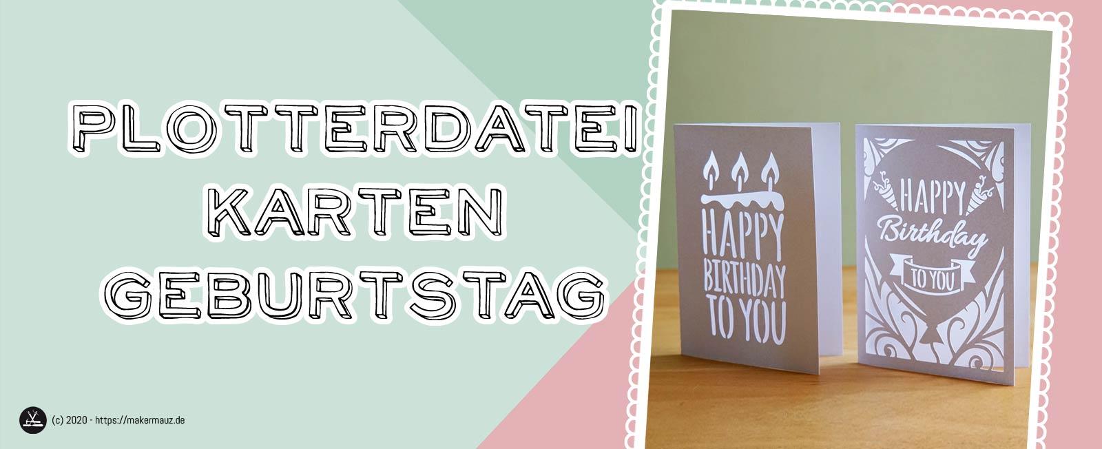 Plotterdatei Karte Geburtstag