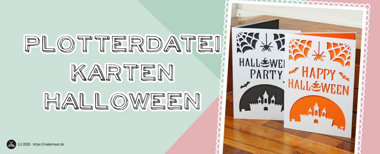 Halloween Karten plotten