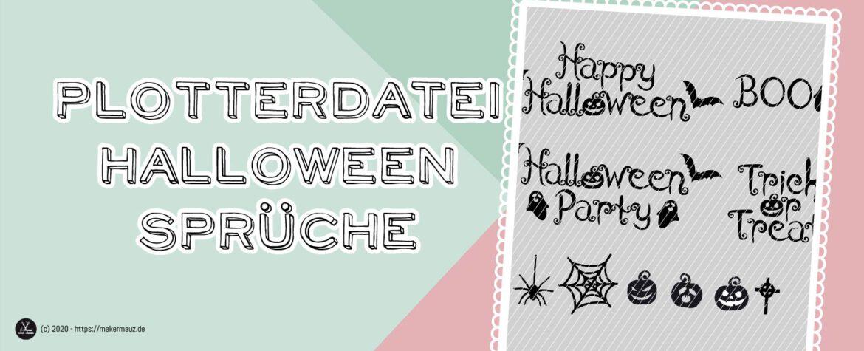 Halloween Sprüche plotten
